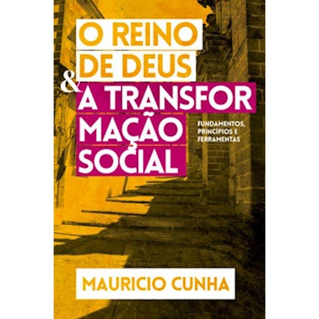 Livro O Reino de Deus e a Transformação Social