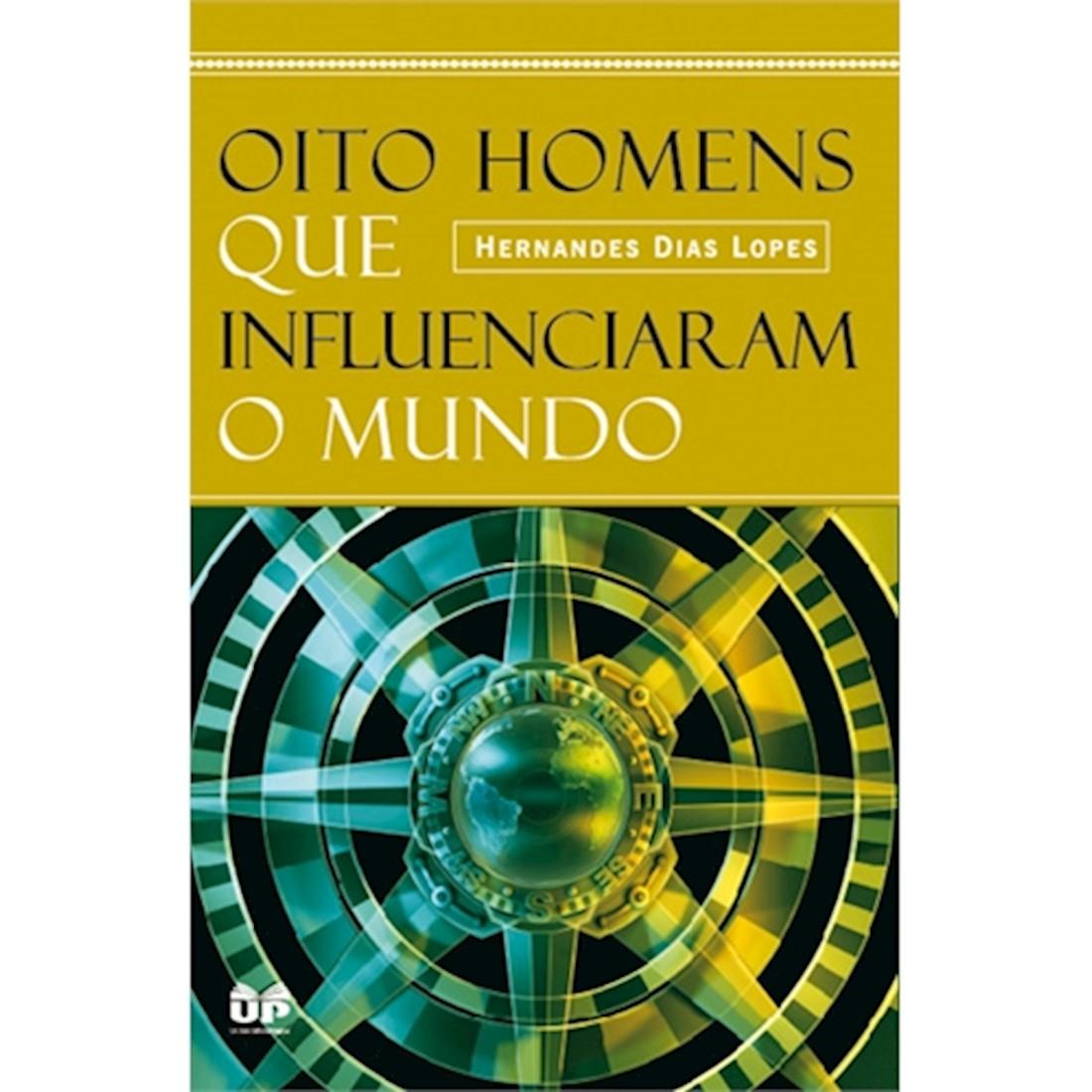 Livro Oito Homens que Influenciaram o Mundo