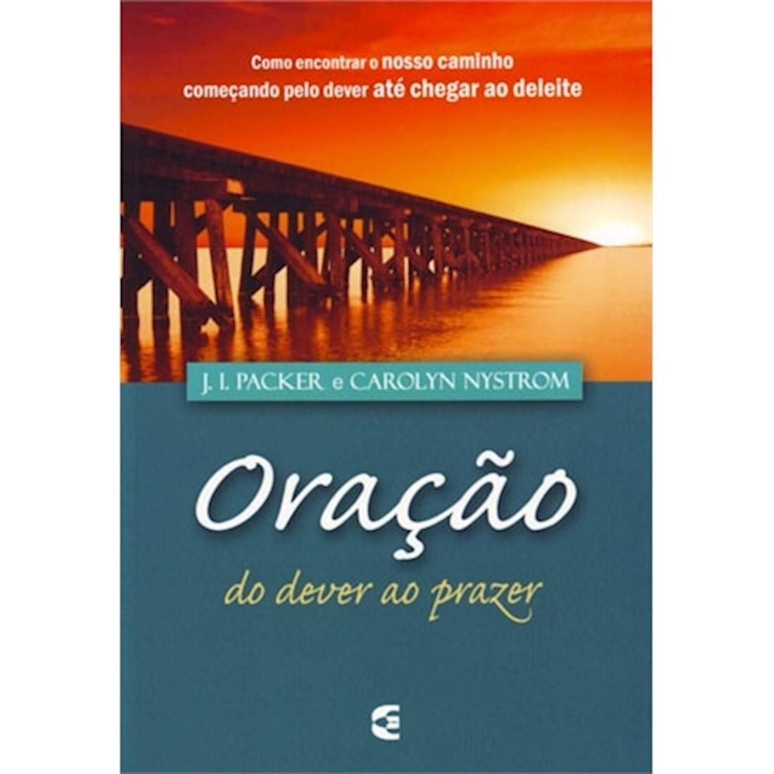 Livro Oração do Dever ao Prazer
