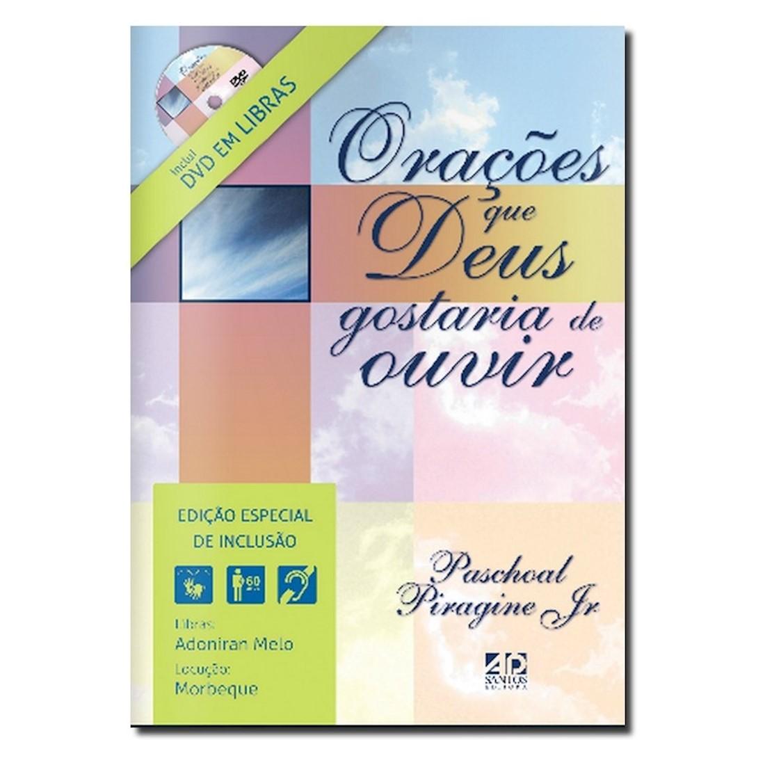 Livro Orações que Deus Gostaria de Ouvir - Com DVD em Libras