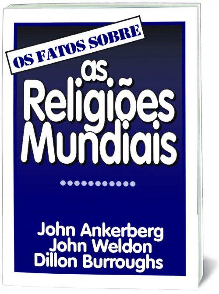 Livro Os Fatos Sobre As Religiões Mundiais