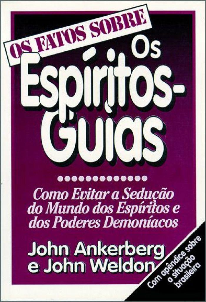 Livro Os Fatos Sobre os Espíritos-Guias