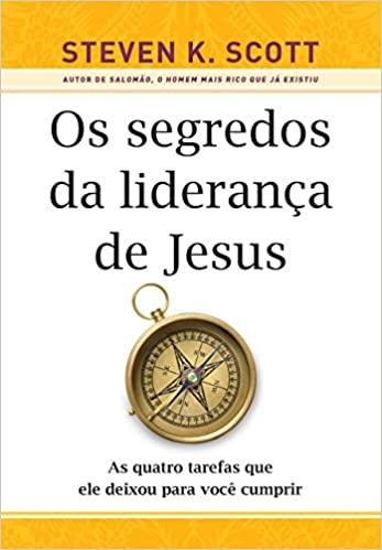 Livro Os Segredos da Liderança de Jesus