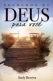Livro Os Segredos de Deus Para Você