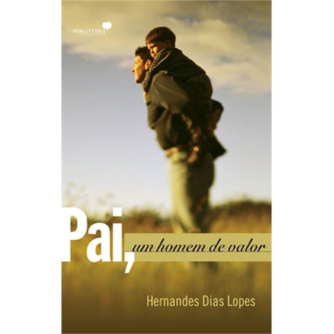 Livro Pai, Um Homem de Valor