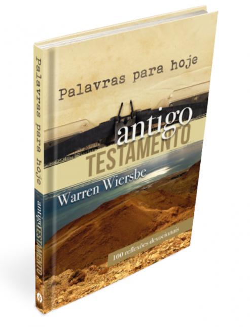 Livro Palavras Para Hoje Antigo Testamento