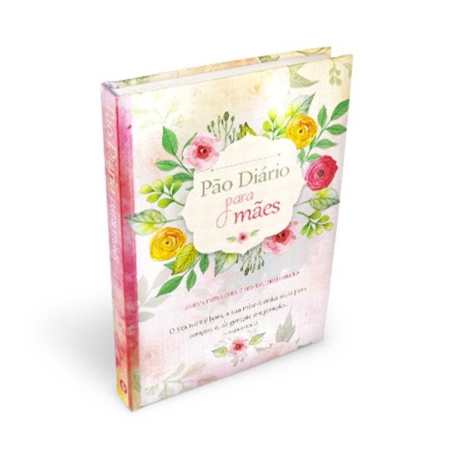 Livro Pão Diário Para Mães - Capa Dura