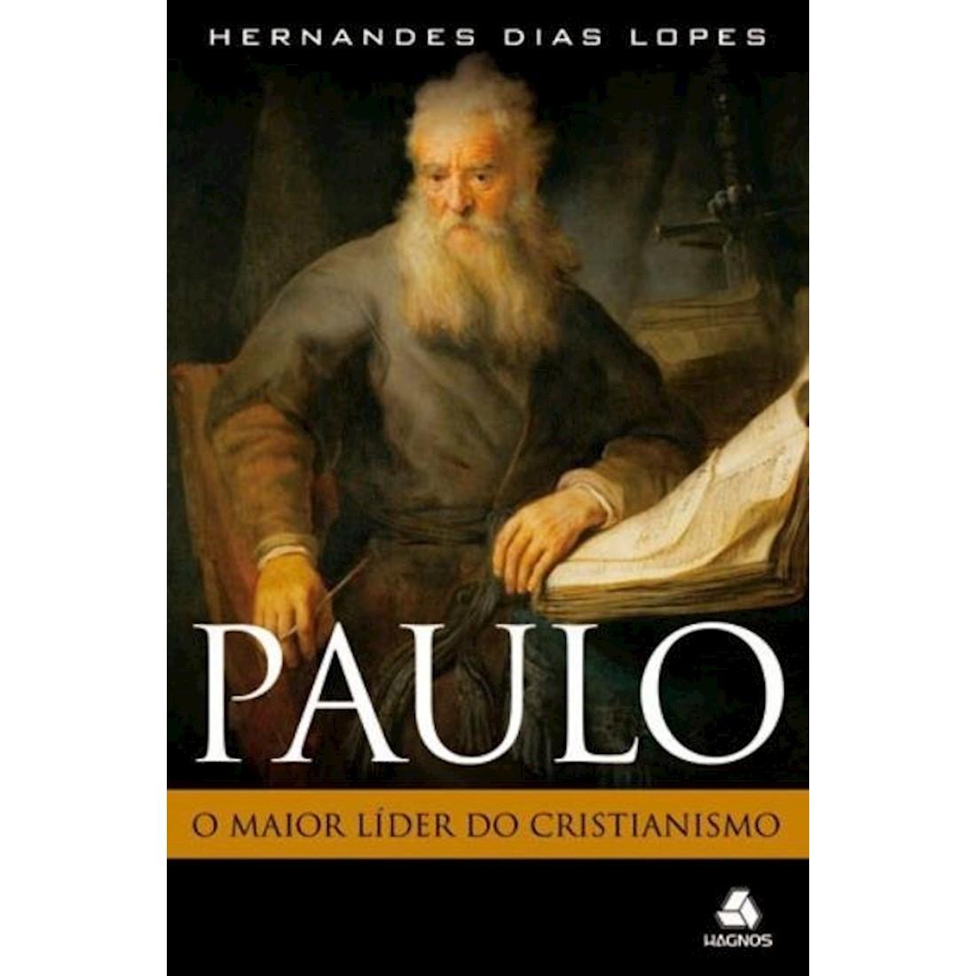 Livro Paulo, O Maior Líder do Cristianismo
