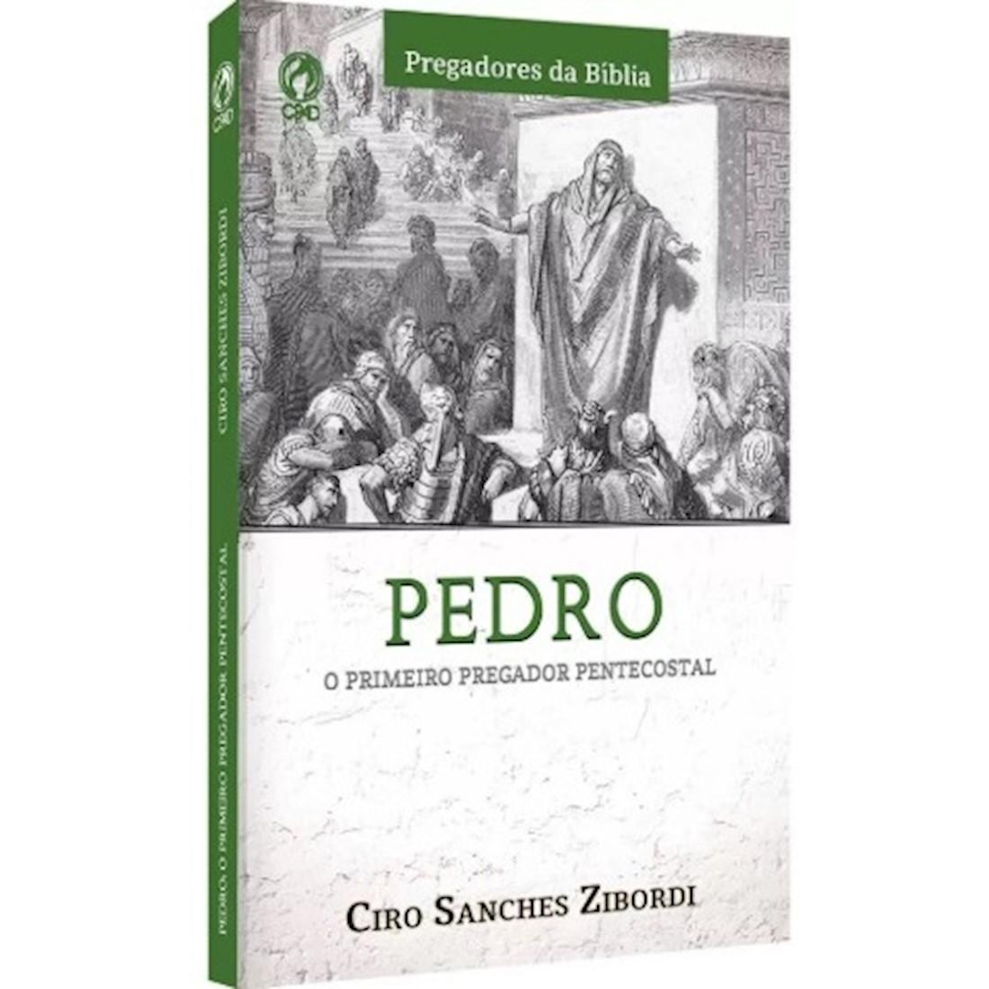 Livro Pedro: O Primeiro Pregador Pentecostal