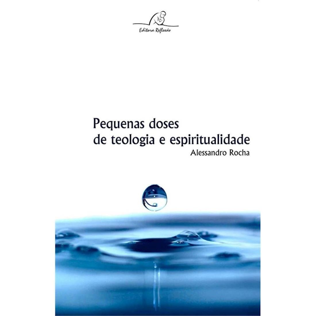 Livro Pequenas Doses de Teologia e Espiritualidade