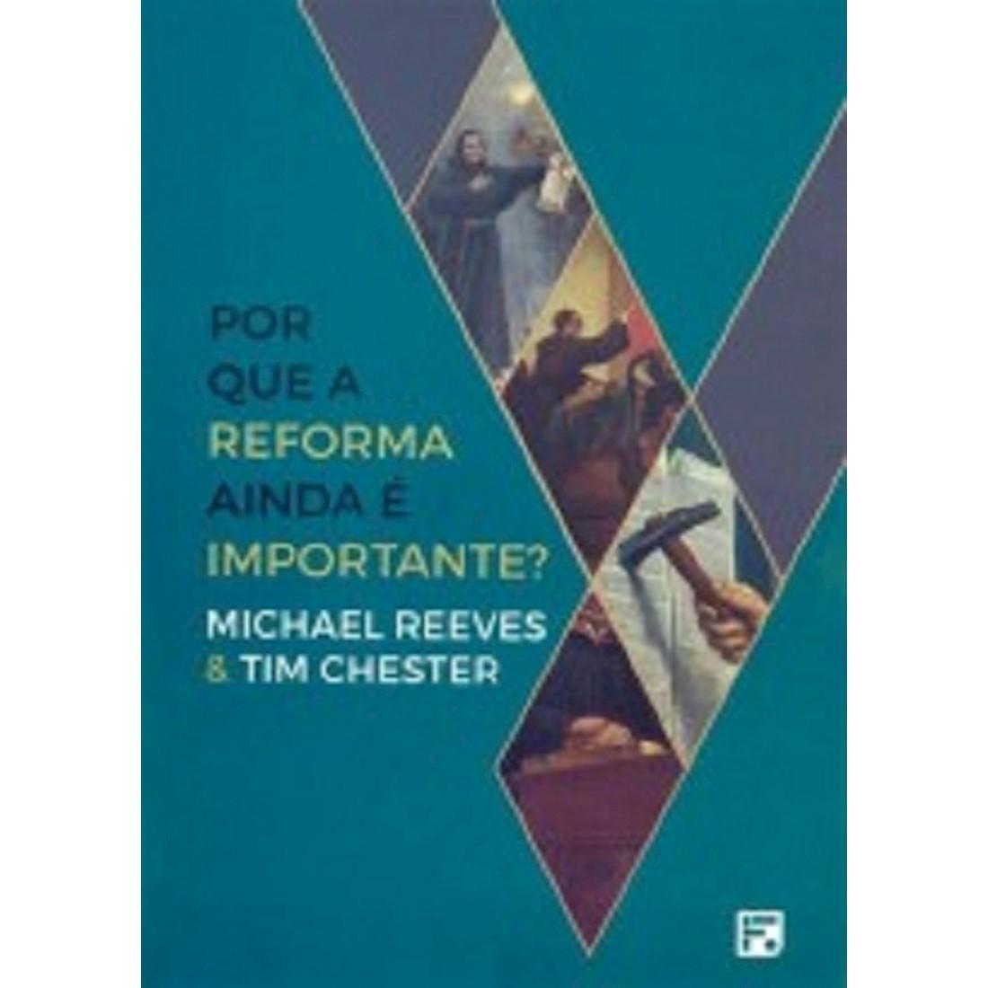 Livro Por Que a Reforma Ainda é Importante?
