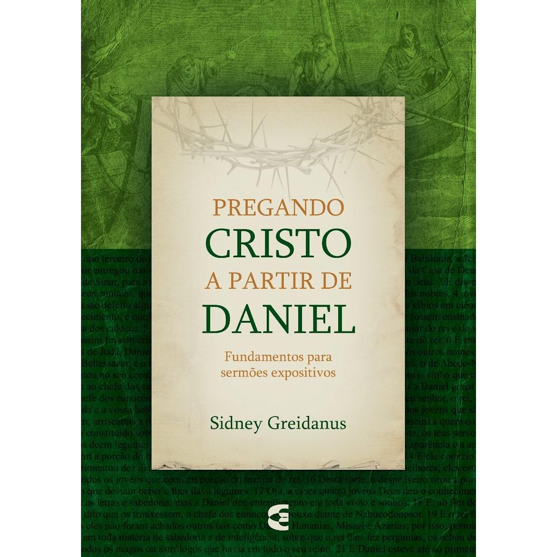 Livro Pregando Cristo a Partir de Daniel