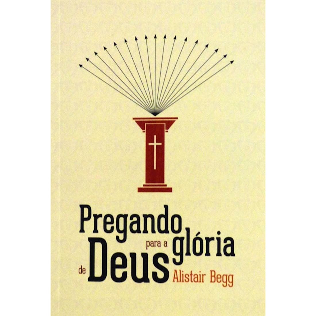 Livro Pregando para a Glória de Deus