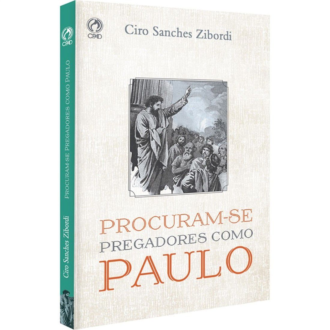 Livro Procuram-se Pregadores Como Paulo