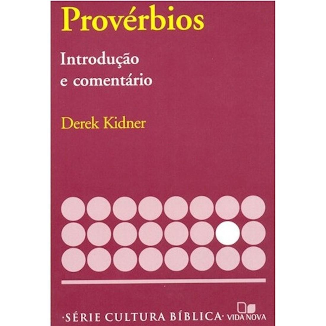 Livro Provérbios - Introdução e Comentário Antigo Testamento