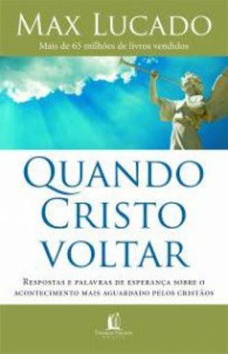 Livro Quando Cristo Voltar
