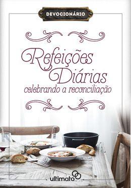 Livro Refeições Diárias - Celebrando a Reconciliação