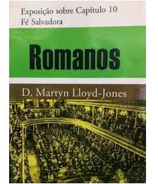 Livro Romanos - Exposição Cap. 10 - Fé Salvadora