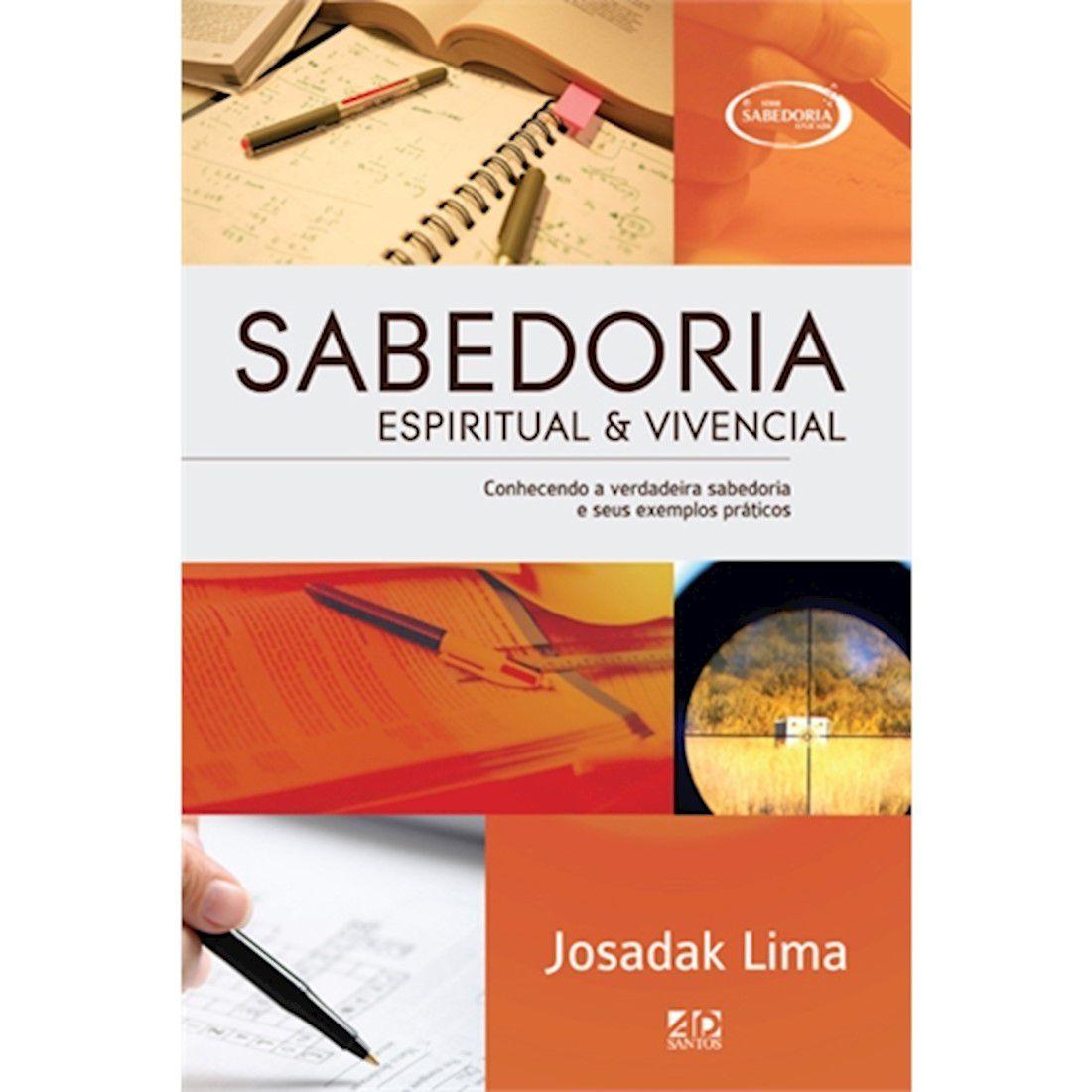 Livro Sabedoria: Espiritual e Vivencial - Série Sabedoria Aplicada
