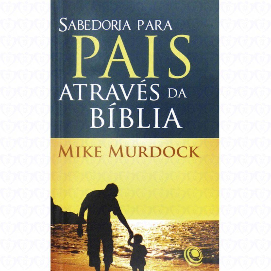 Livro Sabedoria para Pais Através da Bíblia