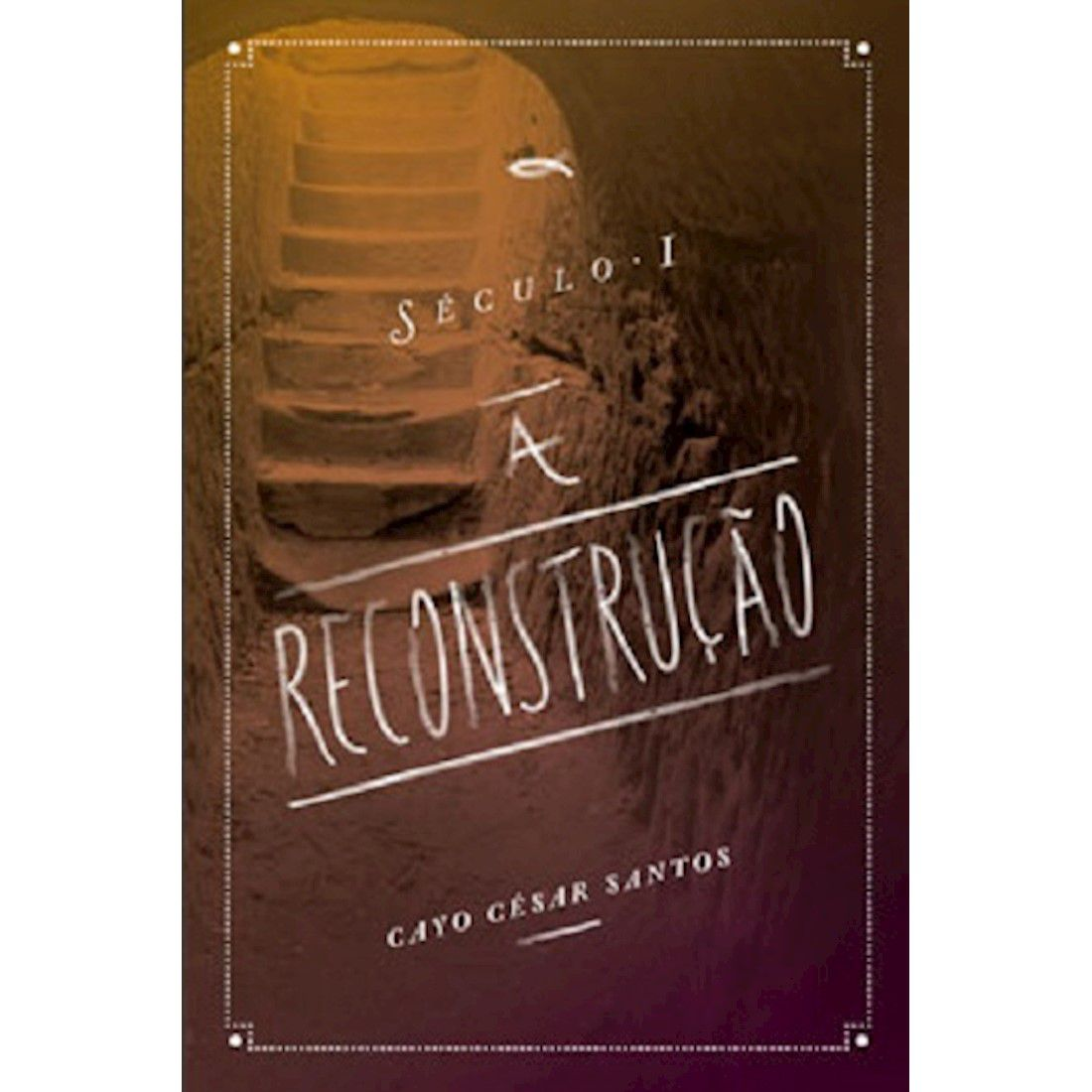 Livro Século I - A Reconstrução
