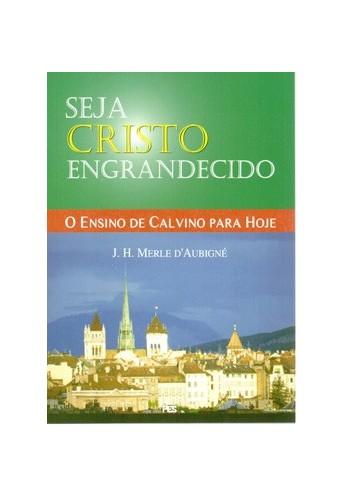 Livro Seja Cristo Engrandecido
