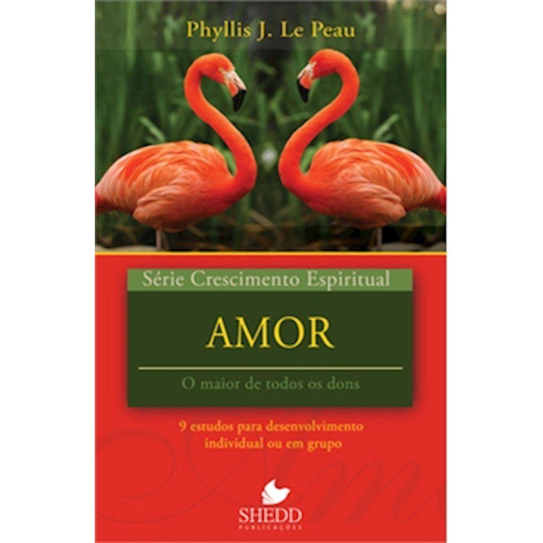 Livro Série Crescimento Espiritual - Amor