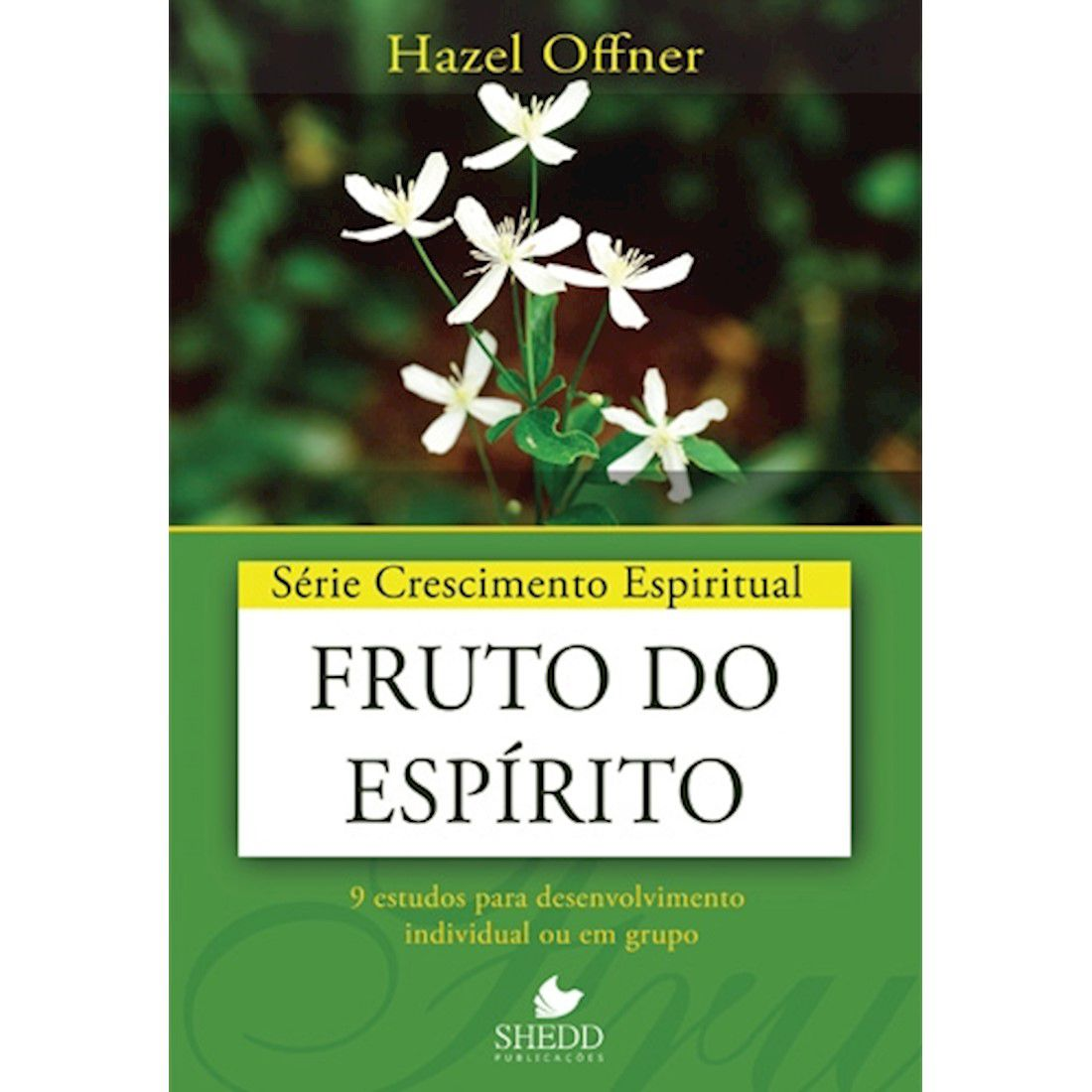 Livro Série Crescimento Espiritual - Fruto do Espírito