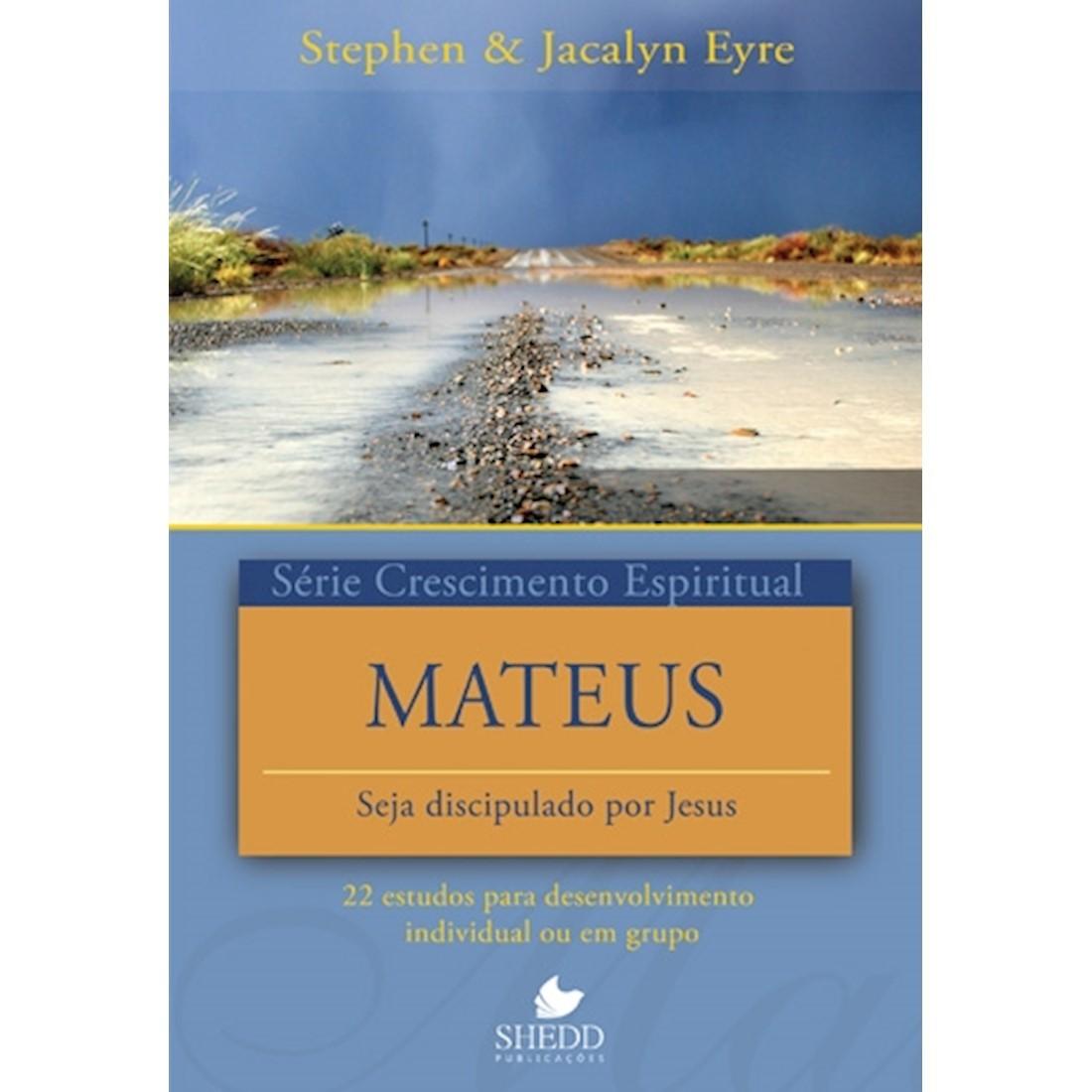 Livro Série Crescimento Espiritual - Mateus