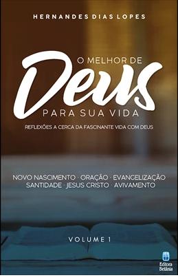 Livro Série O Melhor de Deus Para Sua Vida - Vol. 1