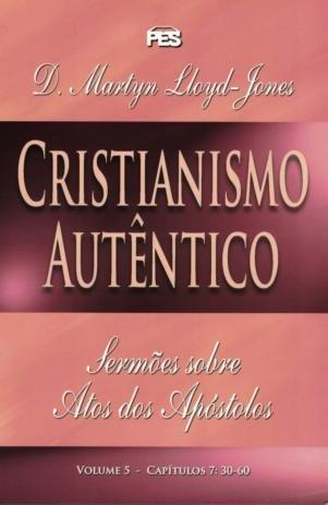 Livro Sermões Evangelísticos - Cristianismo Autêntico VOL. 5