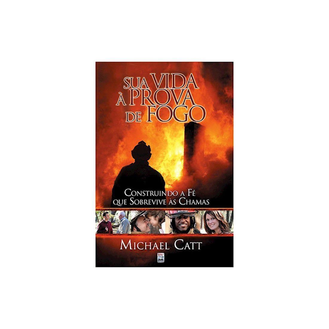Livro Sua Vida à Prova de Fogo