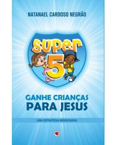 Livro Super 5 - Lares Abertos para Jesus