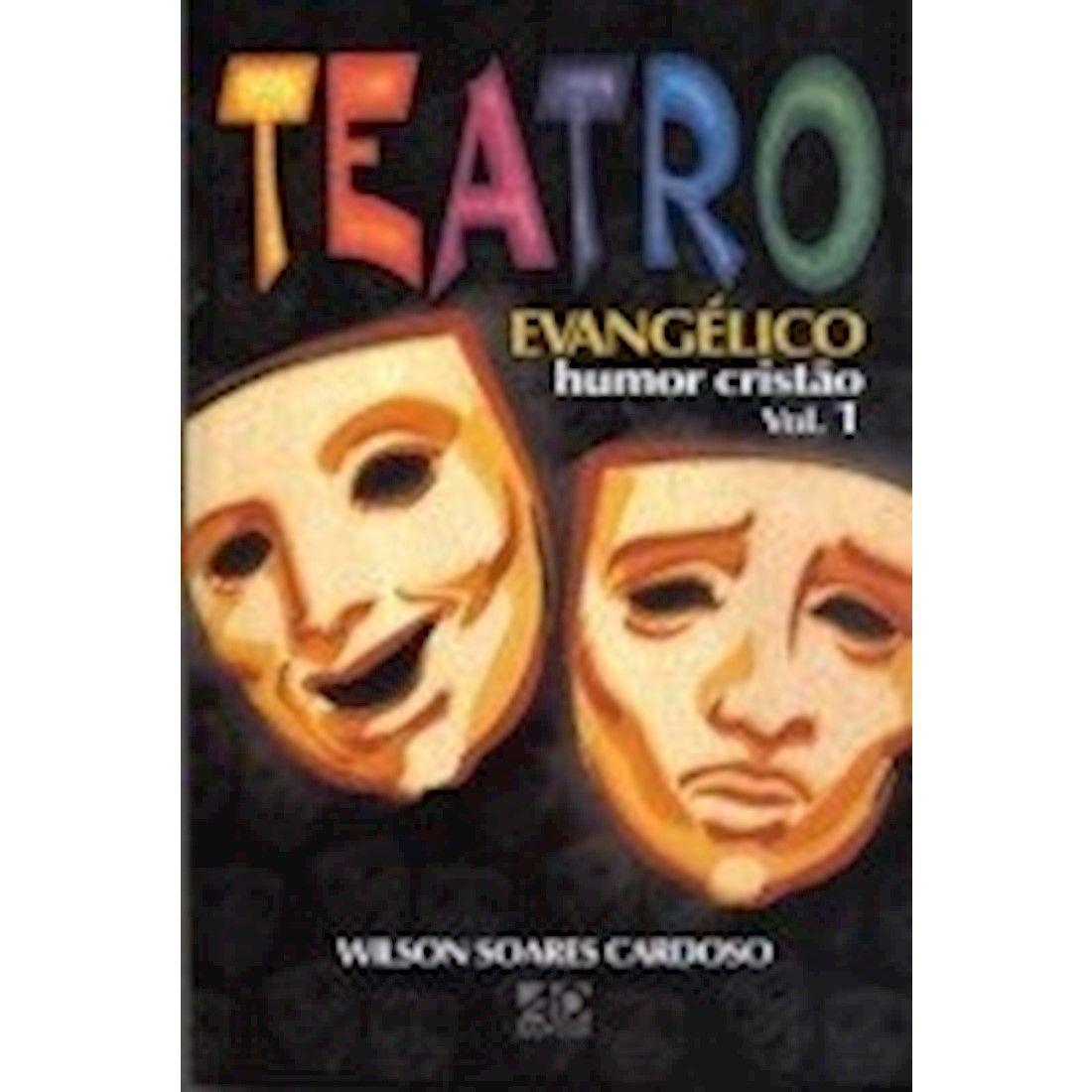 Livro Teatro Evangélico - Humor Cristão - Vol. 1