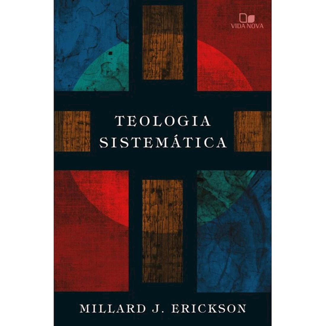 Livro Teologia Sistemática - Erickson