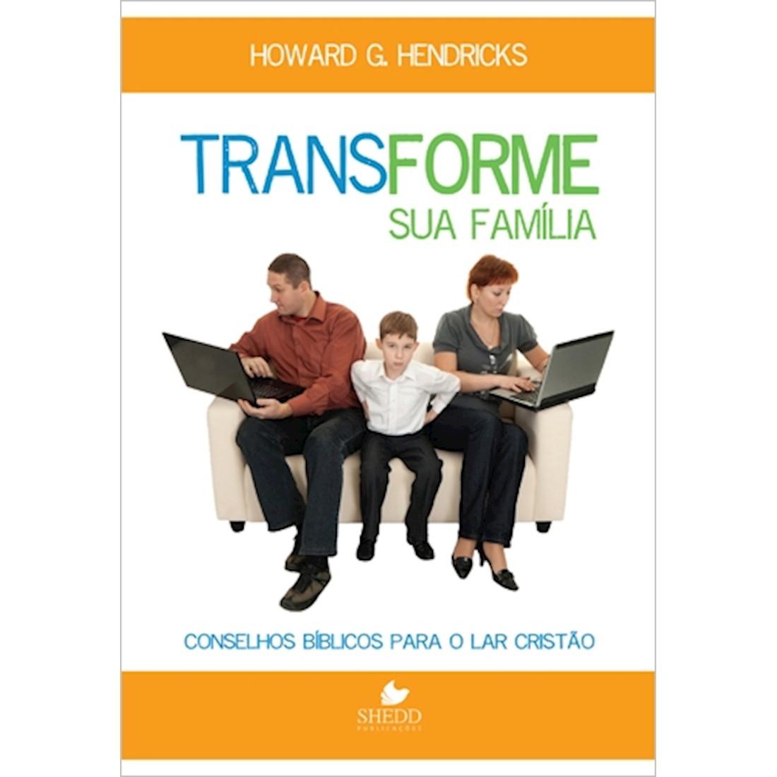 Livro Transforme sua Família