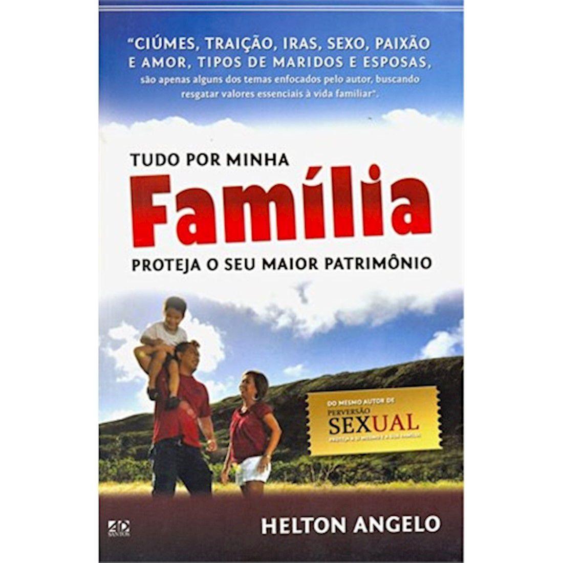 Livro Tudo por Minha Família - Proteja o Seu Maior Patrimônio