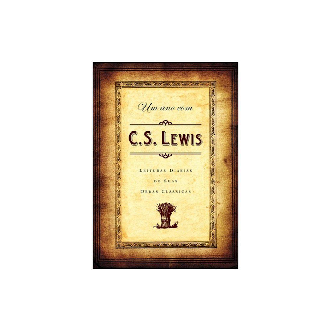 Livro Um Ano com C. S. Lewis - Leituras Diárias de Suas Obras Clássicas