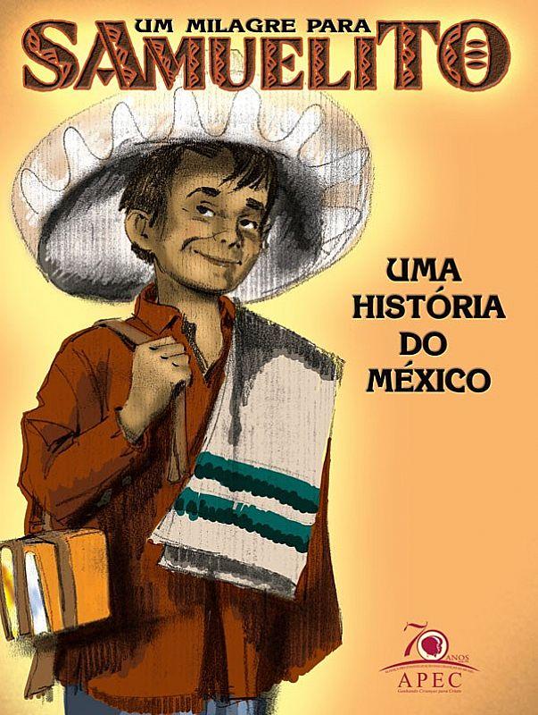 Livro Um Milagre Para Samuelito