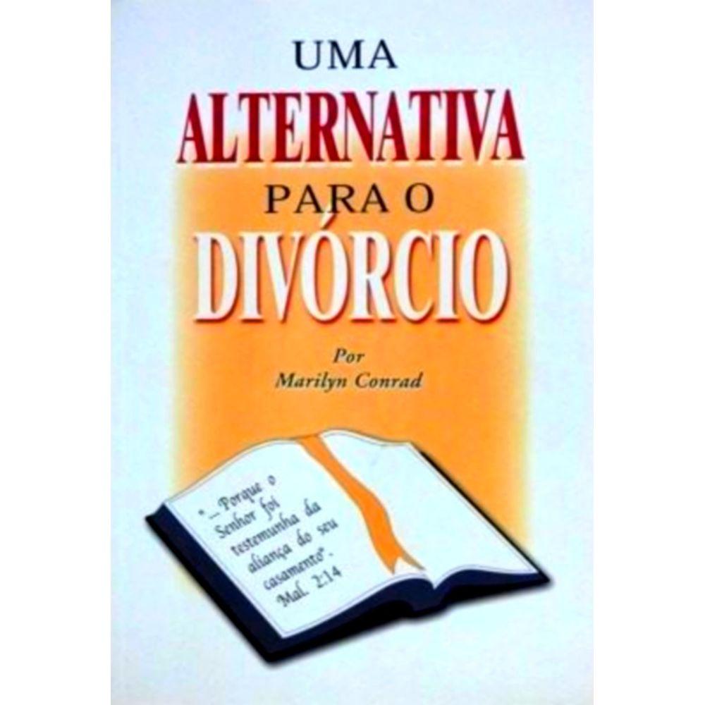 Livro Uma Alternativa Para o Divórcio
