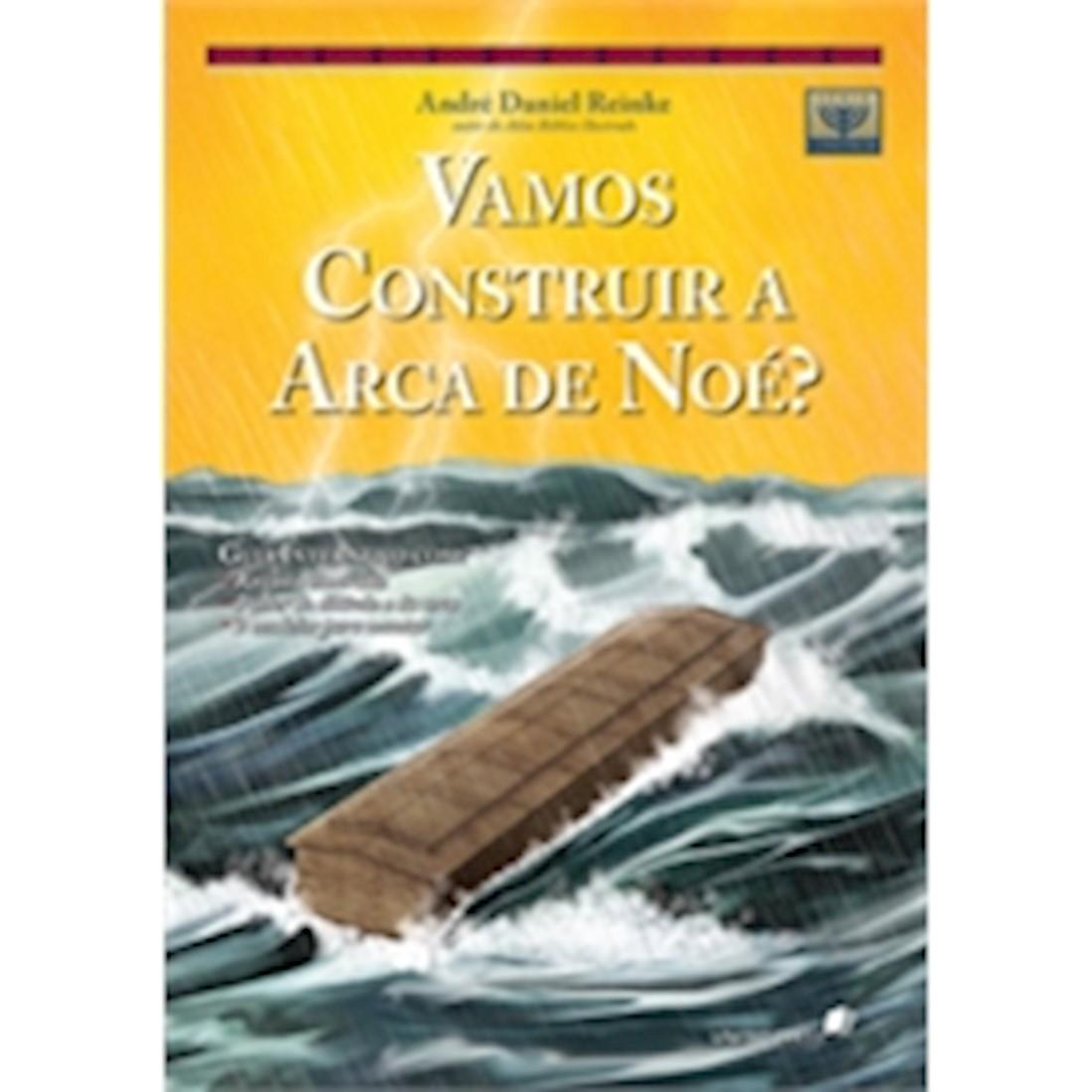 Livro Vamos Construir a Arca de Noé?