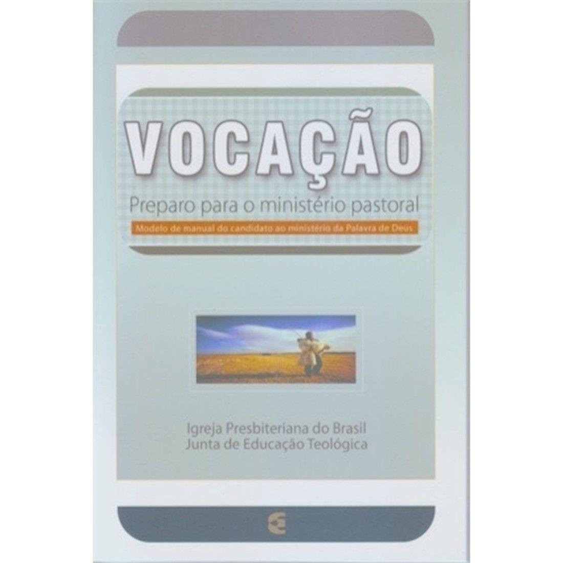 Livro Vocação - Preparo Para o Ministério Pastoral