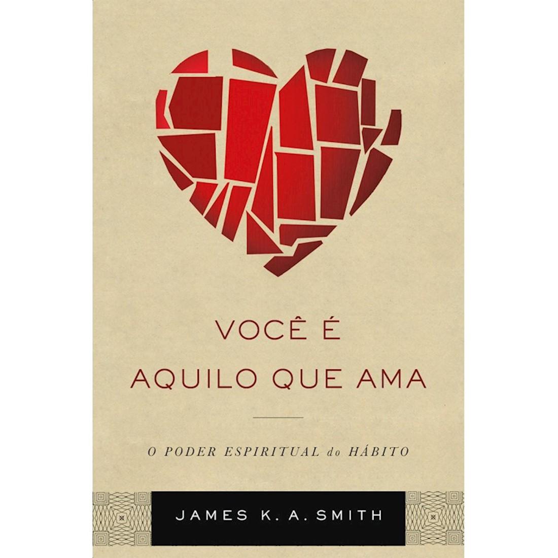 Livro Você é Aquilo que Ama