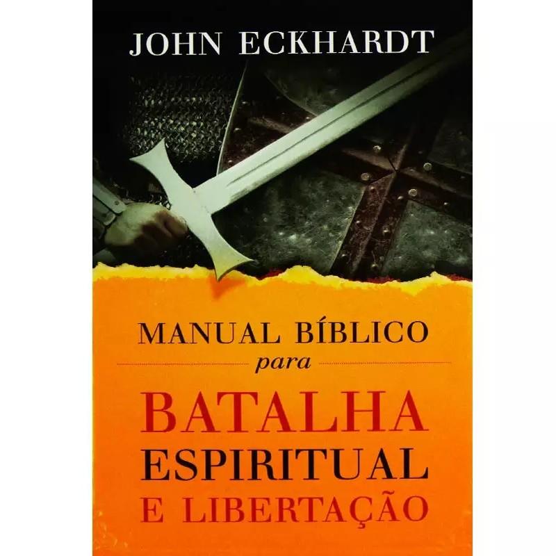 Manual Bíblico Para Batalha Espiritual e Libertação