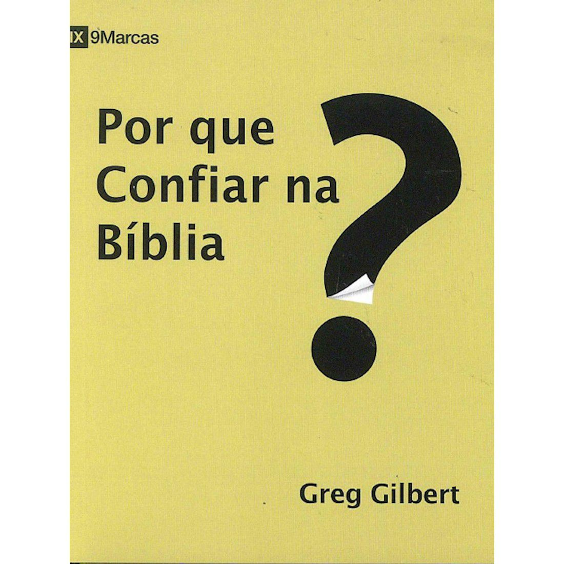 Por que Confiar na Bíblia?