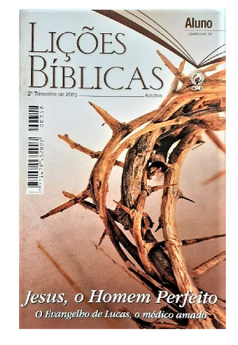 Revista Escola Dominical | Adultos - Aluno - Letra Grande (2º Trimestre - 2015)