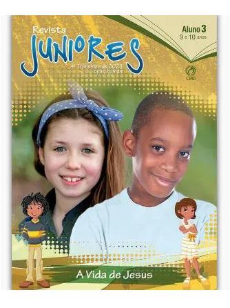 Revista Escola Dominical | Lições Bíblicas - Juniores (4º Trimestre - 2021)
