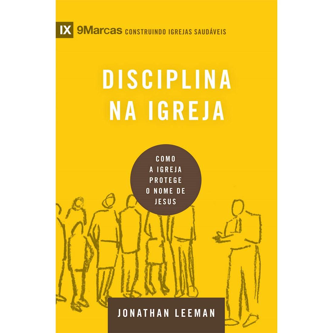 Série 9 marcas - Disciplina na igreja