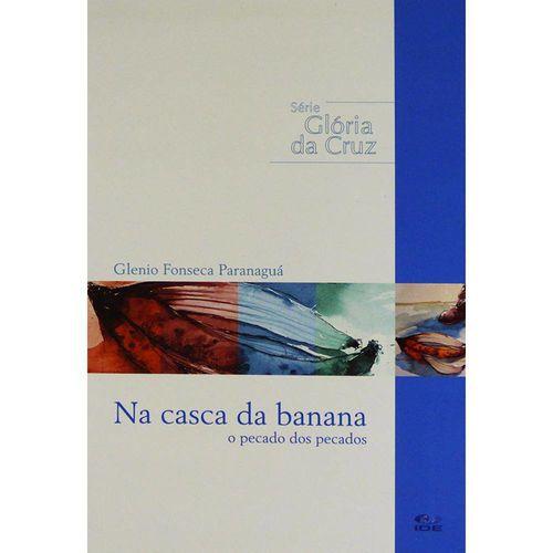 Série Glória da Cruz - Na Casca Da Banana
