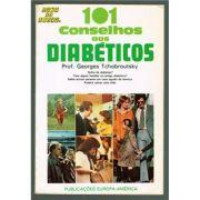 101 Conselhos aos Diabeticos